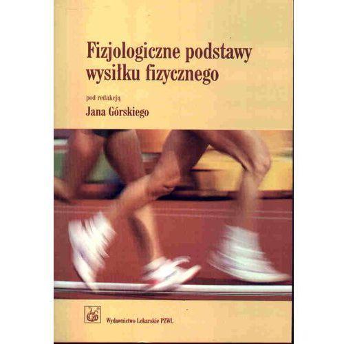 Fizjologiczne podstawy wysiłku fizycznego (568 str.)