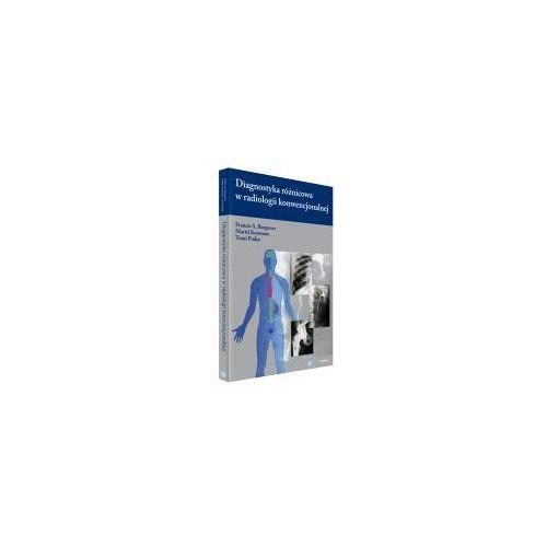 Diagnostyka różnicowa w radiologii konwencjonalnej, Medipage