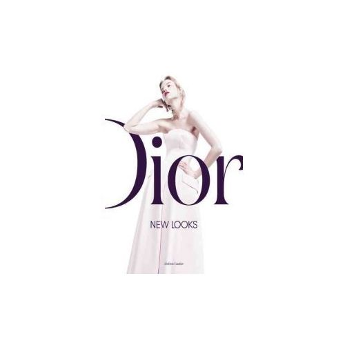 Dior: New Looks (9780062410887)