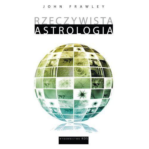 Rzeczywista astrologia (320 str.)
