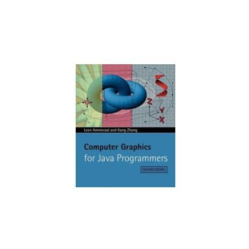 Computer Graphics for Java Programmers (2nd Edition) (9780470031605)