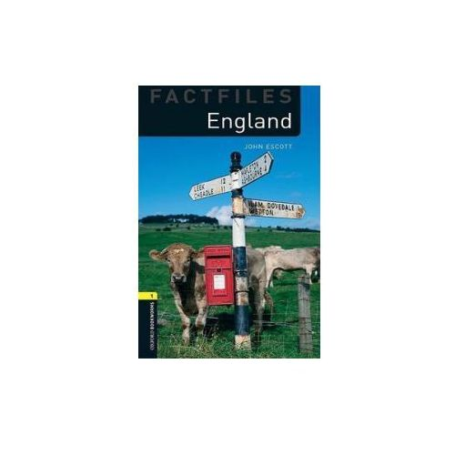 England The Oxford Bookworms Library Factfiles Stage 1 (400 Headwords) (56 str.)