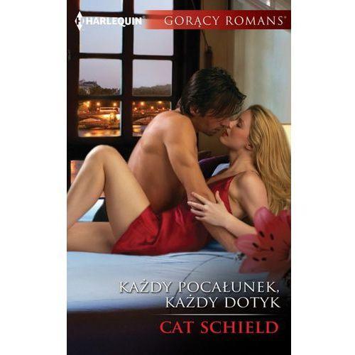 Każdy pocałunek, każdy dotyk - Cat Schield (MOBI) (160 str.)