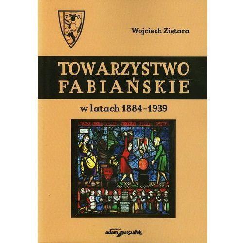 Towarzystwo Fabiańskie w latach 1884-1939, Wydawnictwo Adam Marszałek