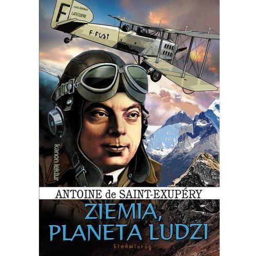 Ziemia Planeta ludzi - Saint-Exupéry de Antoine (130 str.)