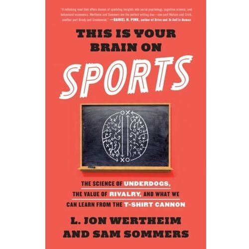 This Is Your Brain On Sports (9780553447422)
