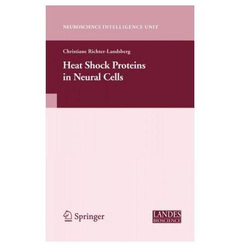 Heat Shock Proteins in Neural Cells (9780387399522)