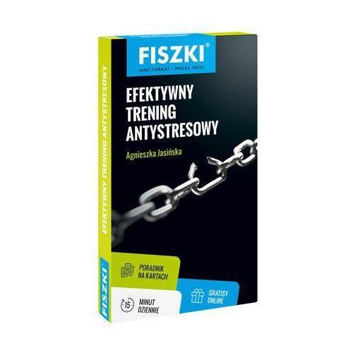 Fiszki Efektywny trening antystresowy - Jasińska Agnieszka (80 str.)