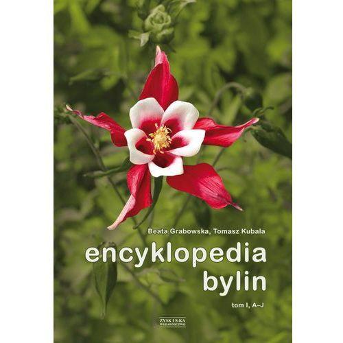 Encyklopedia bylin. Tom 1 (A-J) (9788375068450)