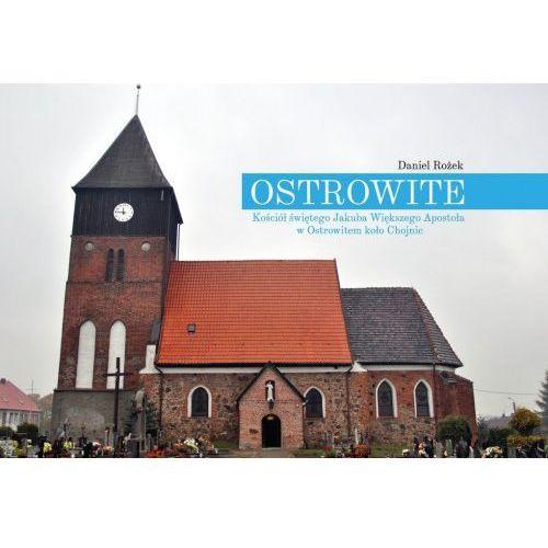 Ostrowite. Kościół świętego Jakuba Większego Apostoła w Ostrowitem koło Chojnic