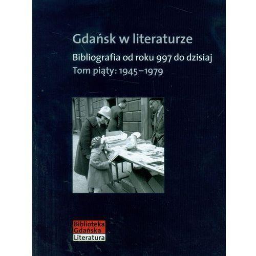 Gdańsk w literaturze t.5 (446 str.)