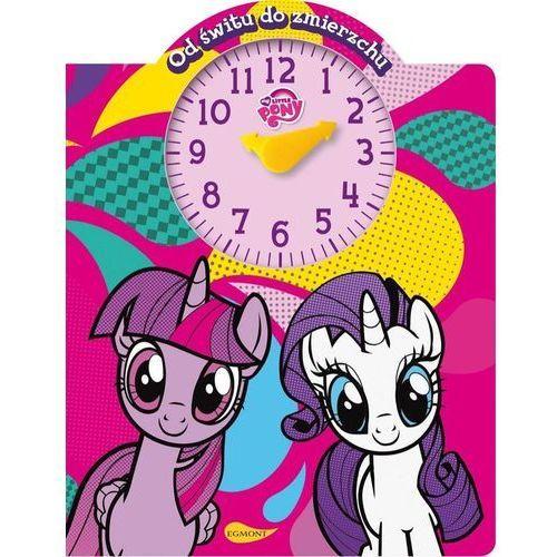 My Little Pony Od świtu do zmierzchu - Jeśli zamówisz do 14:00, wyślemy tego samego dnia. Darmowa dostawa, już od 99,99 zł., oprawa kartonowa