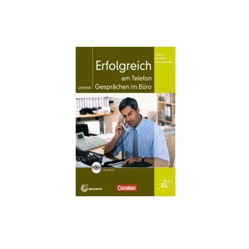 Erfolgreich am Telefon und brei Gesprachen im Buro (+ CD), Volker Eismann