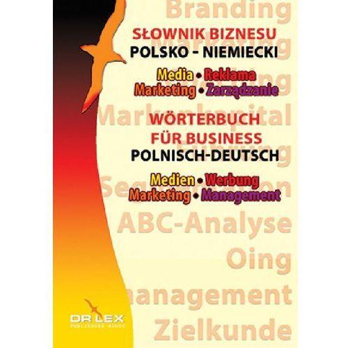 Polsko-niemiecki słownik biznesu - Piotr Kapusta (9788379222155)
