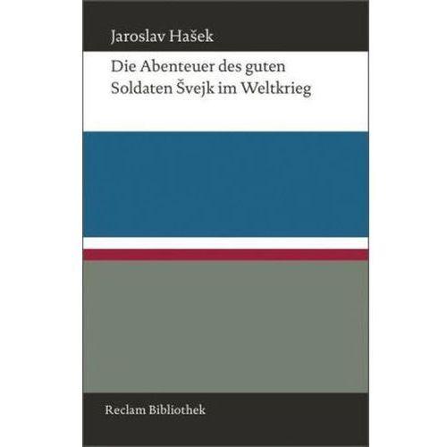 Die Abenteuer des guten Soldaten Svejk im Weltkrieg (9783150109694)