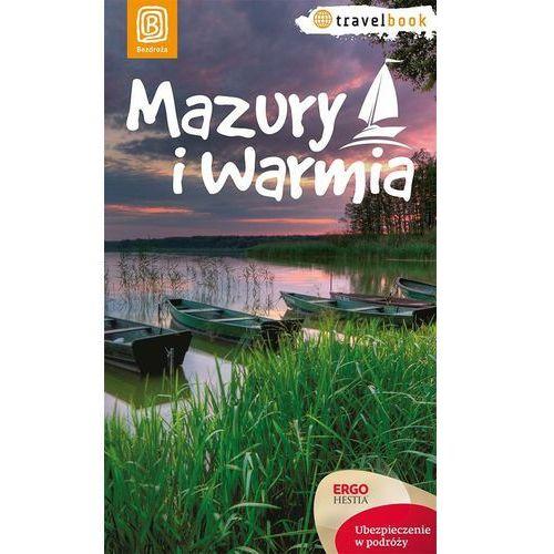 Mazury i Warmia. Travelbook. Wydanie 1 (9788324686315)