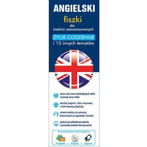 Angielski. Fiszki Dla Średnio Zaawansowanych. Życie Codzienne I 15 Innych Tematów (9788377882115)