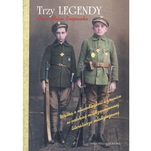Trzy legendy - Wysyłka od 3,99 - porównuj ceny z wysyłką (9788370097769)