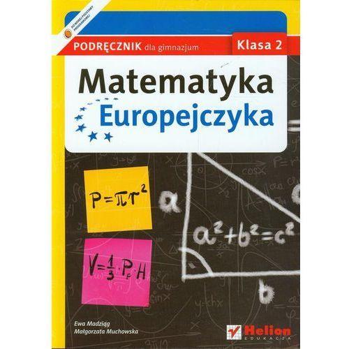 Matematyka Europejczyka. Podręcznik dla gimnazjum. Klasa 2, Helion