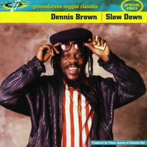 Brown, Dennis - Slow Down (0601811008027)