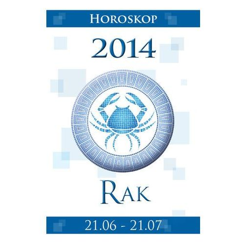 Rak Horoskop 2014 - Krogulska Miłosława, Podlaska-Konkel Izabela (9788327603814)