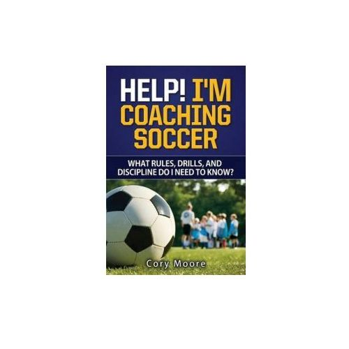 soccer history rules and drills