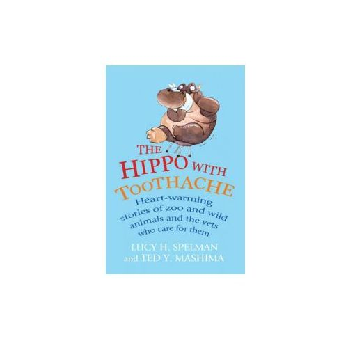 Hippo with Toothache (9781847945983)