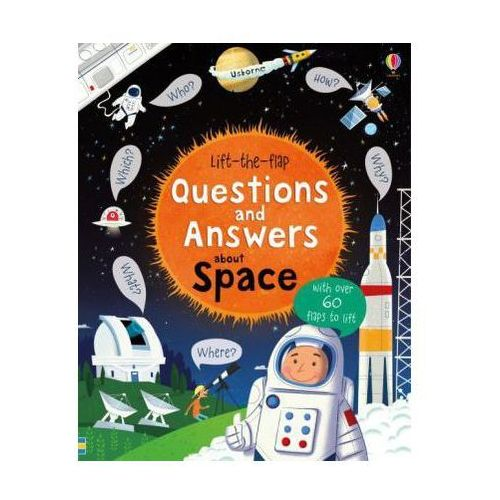 Lift-the-Flap Questions and Answers About Space (9781409598992)