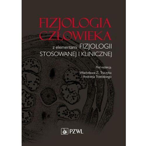Fizjologia człowieka z elementami fizjologii stosowanej i klinicznej - No author - ebook