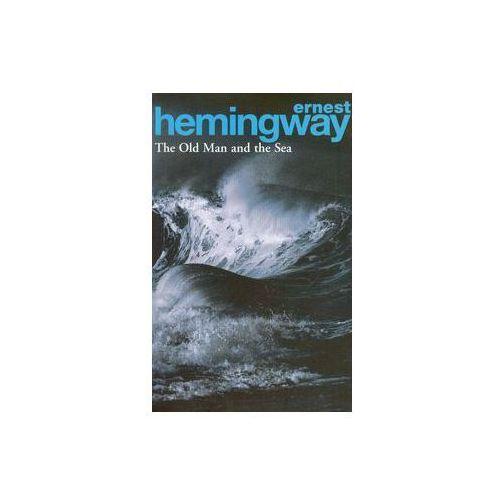 The Old Man and the Sea - Ernest Hemingway - Zostań stałym klientem i kupuj jeszcze taniej, Ernest Hemingway