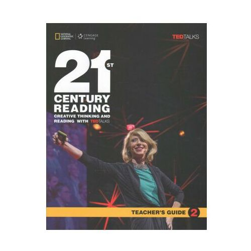 21st Century Reading with TED Talks Level 2 Teachers Guide