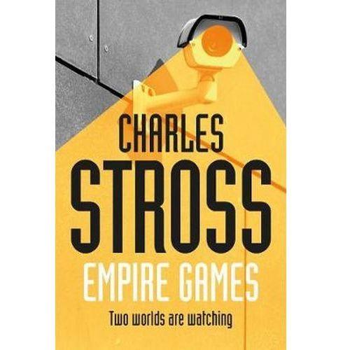 Empire Games - Charles Stross, Charles Stross