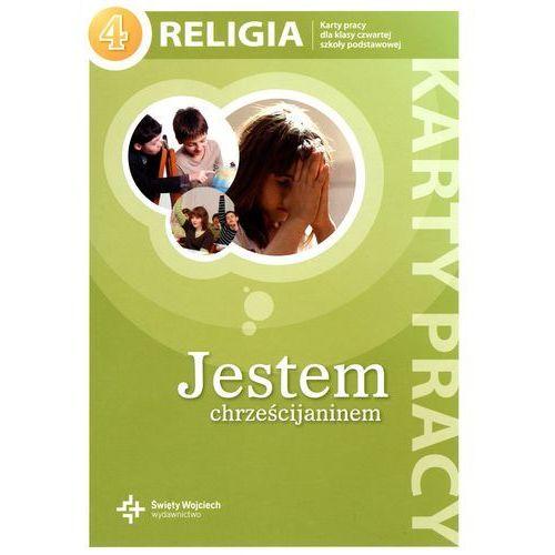Religia 4 Jestem chrześcijaninem karty pracy (88 str.)