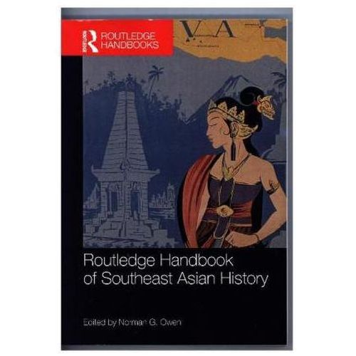 Routledge Handbook Of Southeast Asian History (9781138679214)