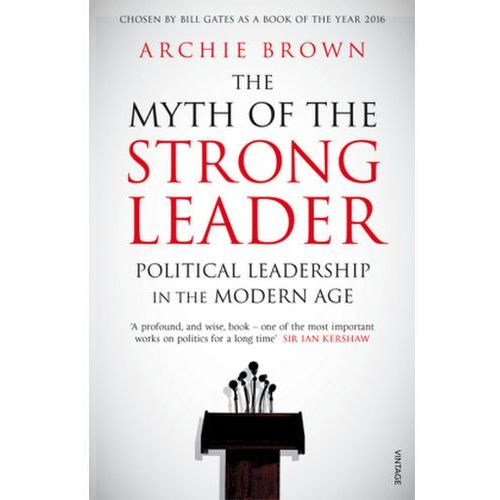 Myth of the Strong Leader, Brown, Archie