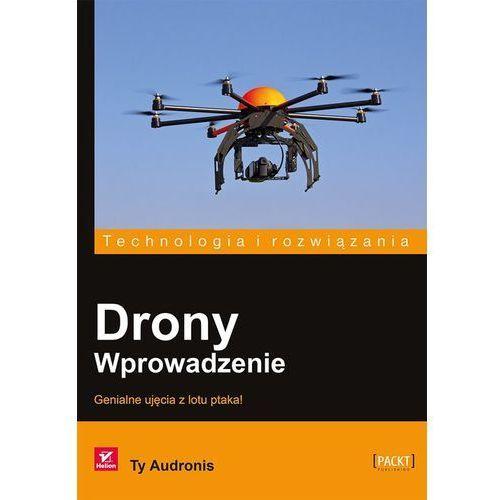 Drony. Wprowadzenie, Ty Audronis