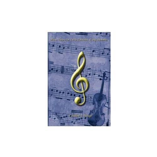 Music Theory for Little Einsteins & Big Dummies (9781434335951)
