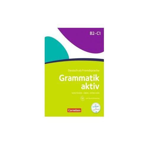 Grammatik aktiv B2-C1, m. Audio-CD, Cornelsen