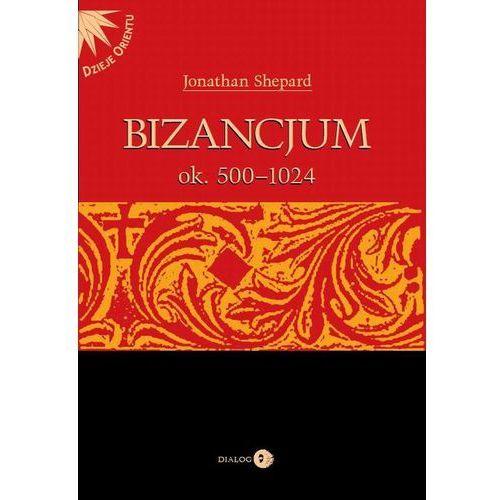 Bizancjum ok. 500-1024. Darmowy odbiór w niemal 100 księgarniach!