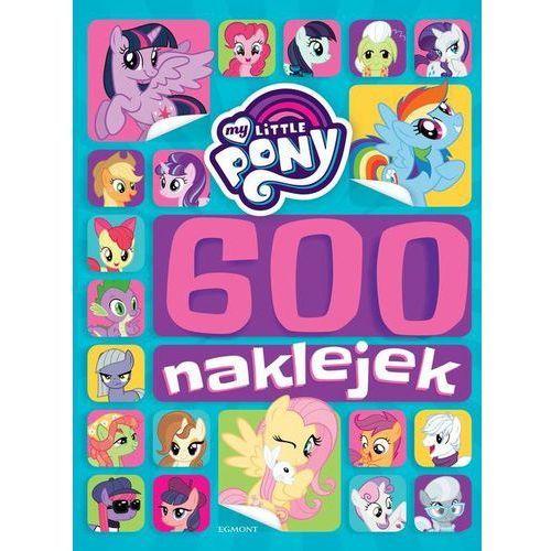 My Little Pony 600 naklejek - Jeśli zamówisz do 14:00, wyślemy tego samego dnia. Dostawa, już od 4,90 zł. (9788328124516)