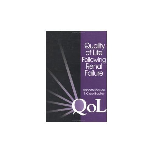Quality of Life Following Renal Failure, oprawa twarda