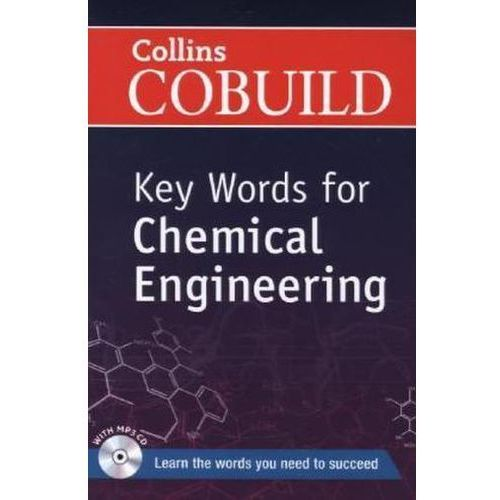 Collins Cobuild Key Words for Chemical Engineering, Collins