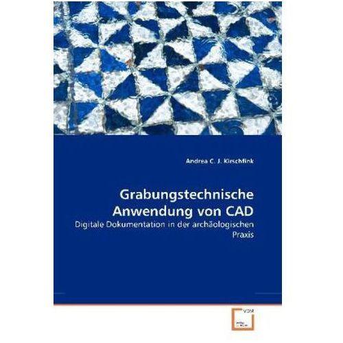 Grabungstechnische Anwendung von CAD (9783836472920)