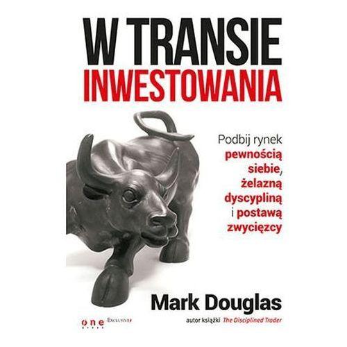 W transie inwestowania Mark Douglas