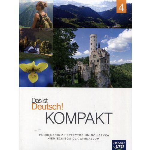 Język niemiecki Das ist Deutsch! Kompakt 4 podręcznik GIMN / podręcznik dotacyjny - Sylwia Mróz-Dwornikowska (2017)