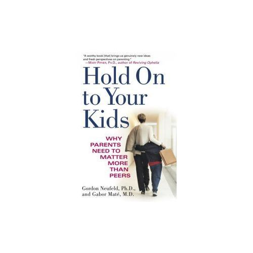 Hold on to Your Kids (9780375760280)