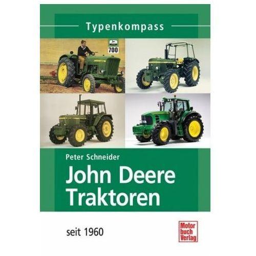 John Deere Traktoren seit 1960 (9783613030466)