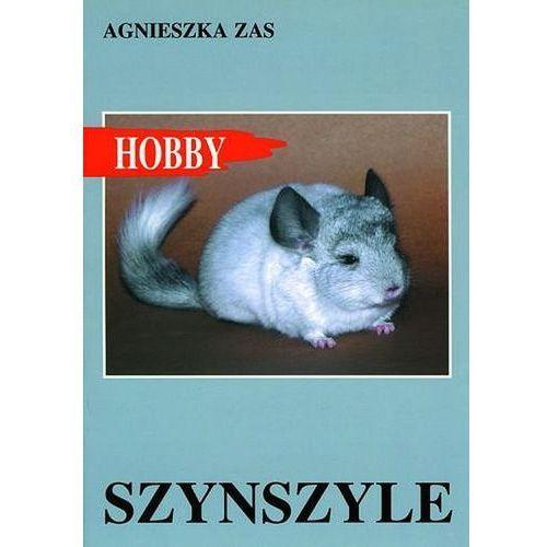 Hobby. Szynszyle - Zas Agnieszka, oprawa broszurowa