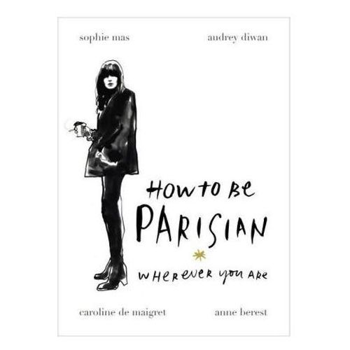 How to be a Parisian (2014)