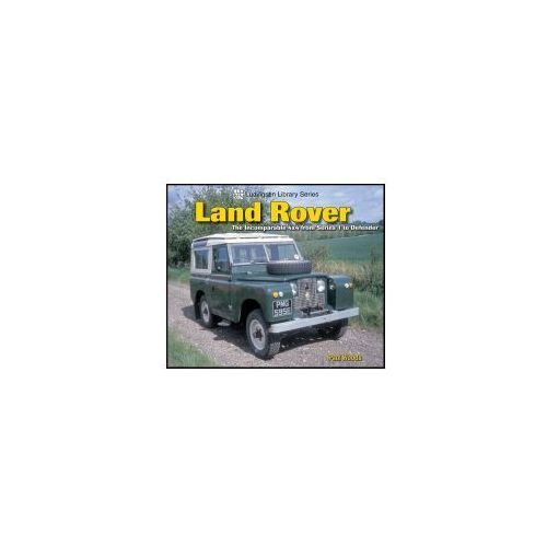 Land Rover: The Incomparable 4x4 from Series 1 to Defender (9781583881798)